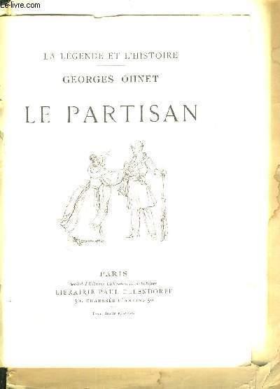 LE PARTISAN - LA LEGENDE ET L'HISTOIRE