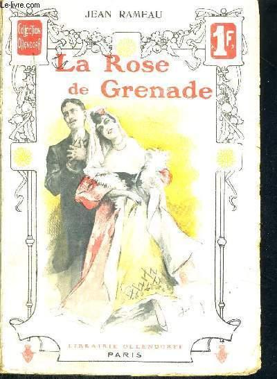 LA ROSE DE GRENADE