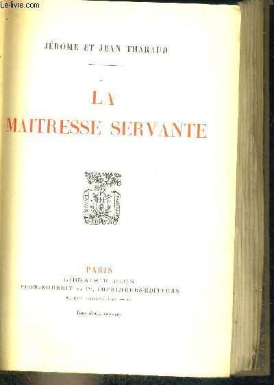 LA MAITRESSE SERVANTE - EXEMPLAIRE N° 684