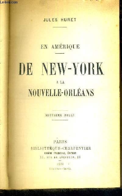 DE NEW-YORK A LA NOUVELLE-ORLEANS - EN AMERIQUE
