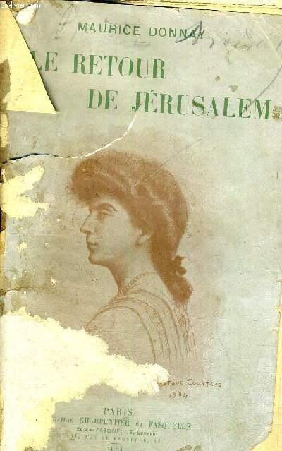 LE RETOUR DE JERUSALEM