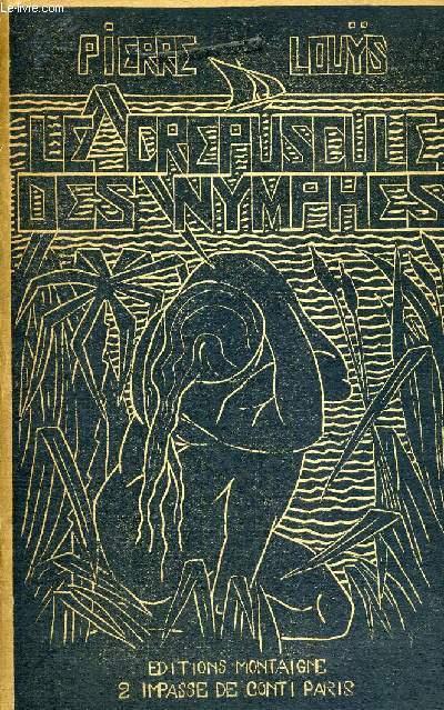LE CREPUSCULE DES NYMPHES- EDITION COLLECTIVE ORIGINALE