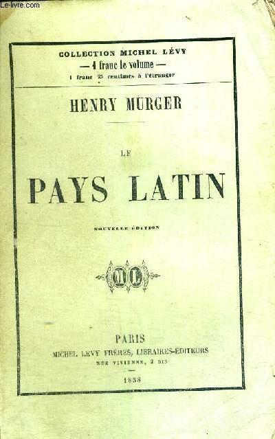 LE PAYS LATIN - NOUVELLE EDITION