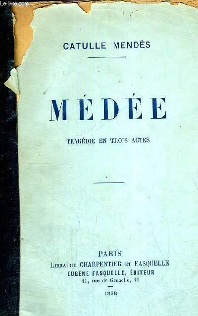 MEDEE - TRAGEDIES EN 3 ACTES
