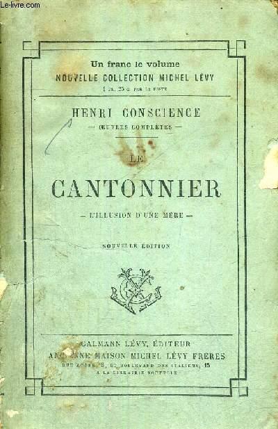 LE CANTONNIER - L'ILLUSION D'UNE MERE