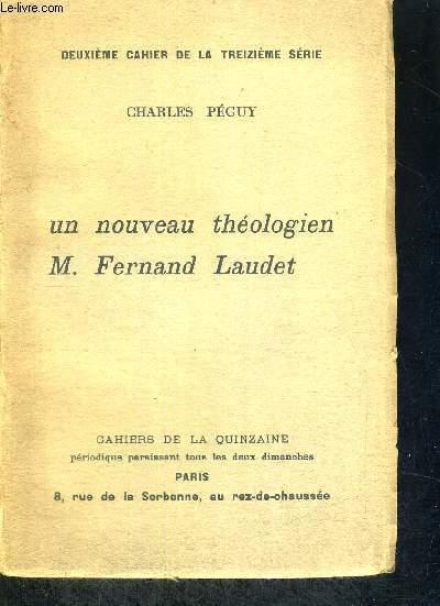 UN NOUVEAU THEOLOGIEN - M.FERNAND LAUDET