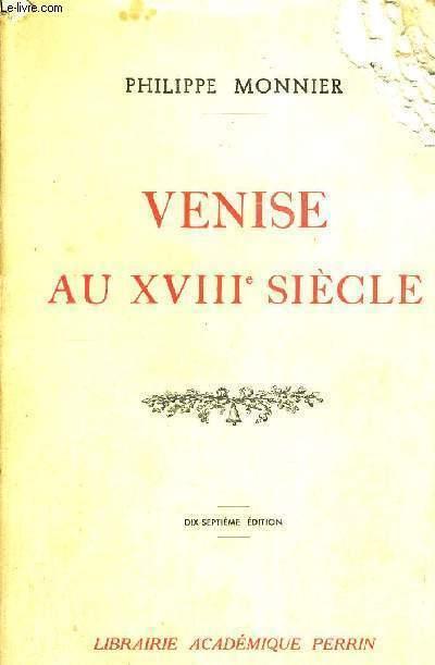 VENISE AU XVIII E SIECLE