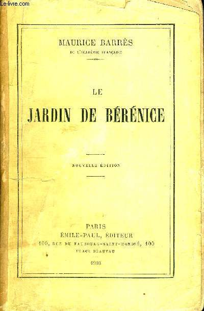 LE JARDIN DE BERENICE - NOUVELLE EDITION