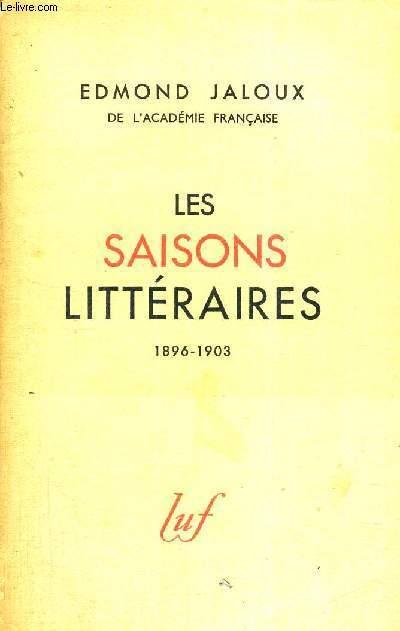 LES SAISONS LITTERAIRES - 1896 - 1903