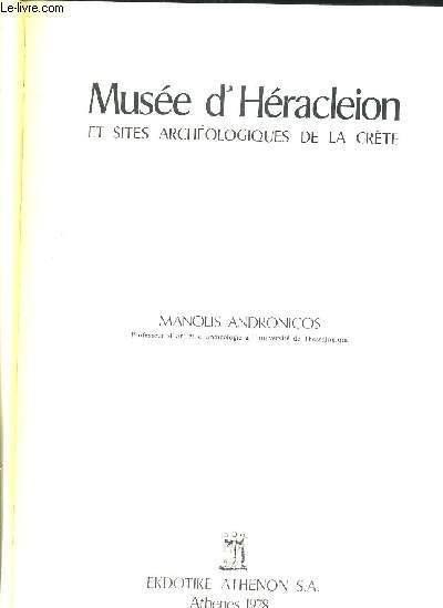 MUSEE D'HERACLEION - ET SITES ARCHEOLOGIQUES DE LA CRETE