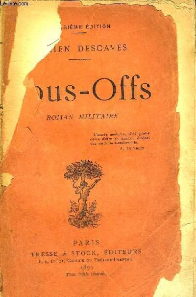 SOUS-OFFS - ROMAN MILITAIRE