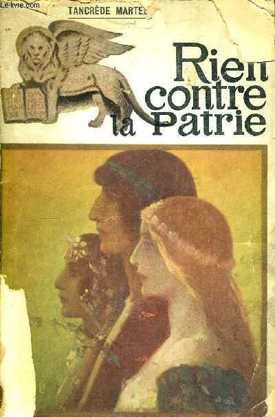 RIEN CONTRE LA PATRIE - EXEMPLAIRES N°2 SUR 5