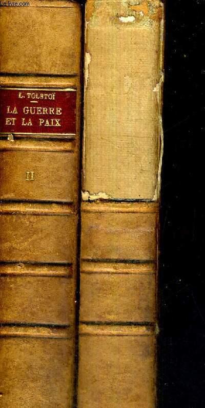 LA GUERRE & LA PAIX - 2 VOLUMES - TOMES 1 ET 2