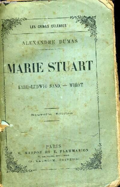MARIE STUART - LES CRIMES CELEBRES