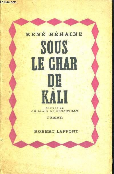 SOUS LE CHAR DE KALI