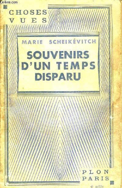 SOUVENIRS D'UN TEMPS DISPARU