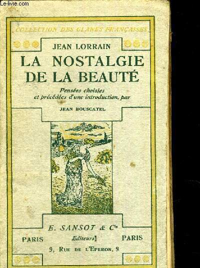 LA NOSTALGIE DE LA BEAUTE  - COLLECTION DES GLANES FRANCAISES - PENSEES CHOISIES ET PRECEDEES D'UNE INTRODUCTION