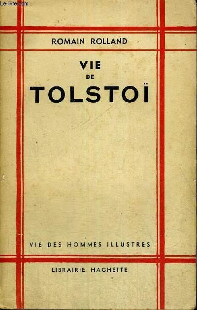 VIE DE TOLSTOI - 15E EDITION