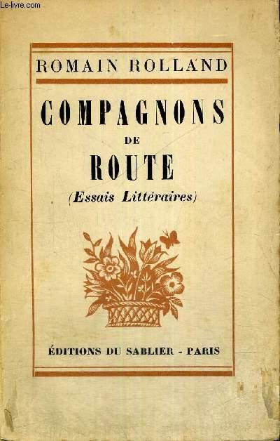 COMPAGNONS DE ROUTE - ESSAIS LITTERAIRES - EXEMPLAIRE N°2323