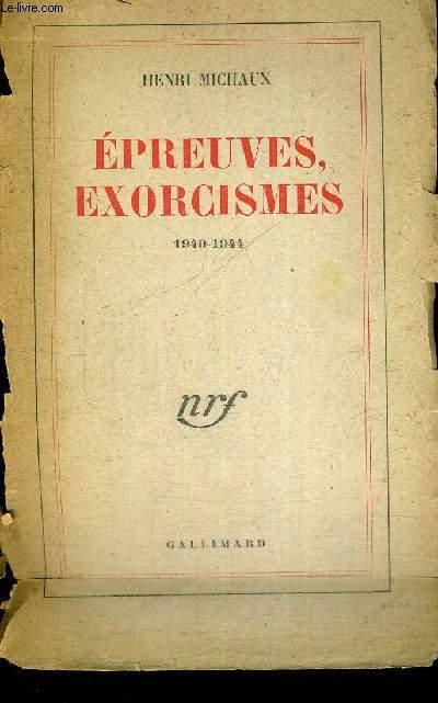 EPREUVES, EXORCISMES - 1940-1944