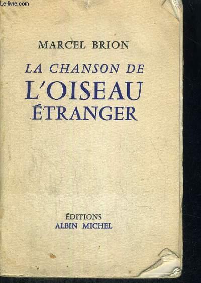 LA CHANSON DE L'OISEAU ETRANGER - ET AUTRES CONTES
