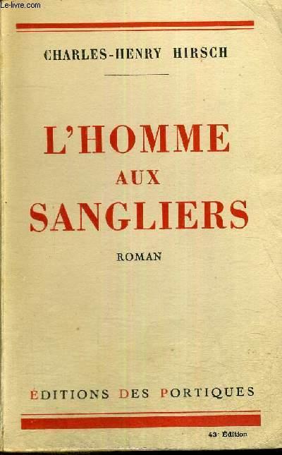 L'HOMME AUX SANGLIERS
