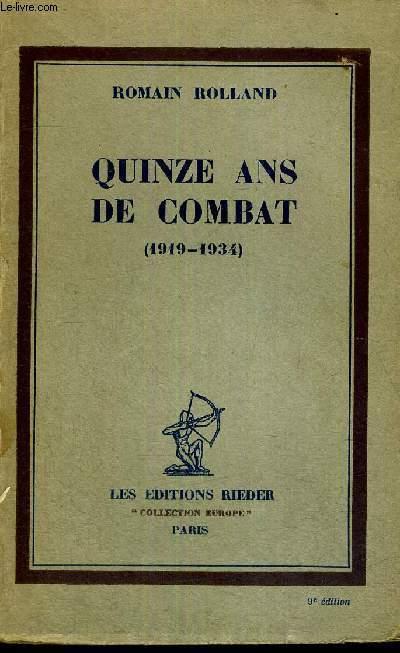 QUINZE ANS DE COMBAT - 1919-1934