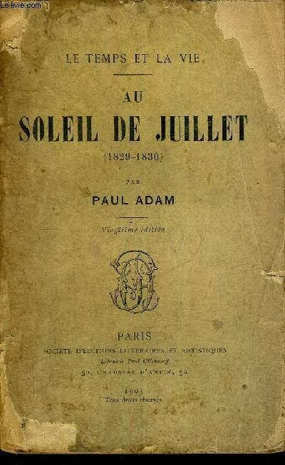 AU SOLEIL DE JUILLET - 1829-1830