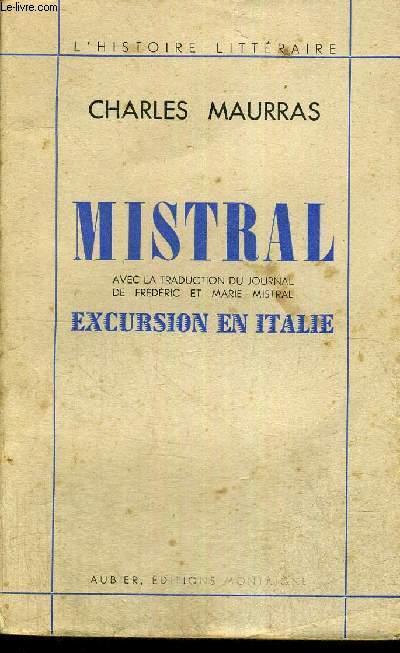 MISTRAL - EXCURSION EN ITALIE - L'HISTOIRE LITTERAIRE