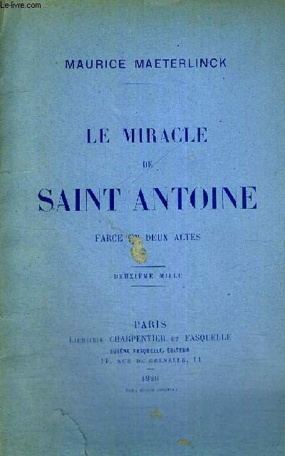 LE MIRACLE DE SAINT-ANTOINE - FARCE EN 2 ACTES
