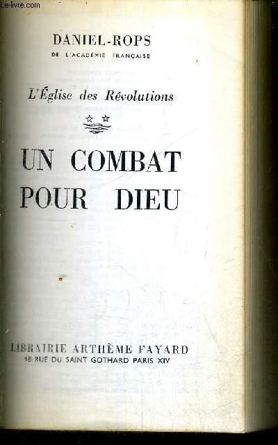 UN COMBAT POUR DIEU - L'EGLISE DES REVOLUTIONS