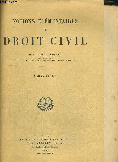 NOTIONS ELEMENTAIRES DE DROIT CIVIL - 6E EDITION