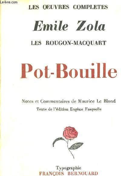 LES ROUGON-MACQUART - POT BOUILLE - EXEMPLAIRE N°630