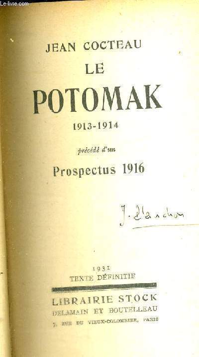 LE POTOMAK 1913-194 - PRECEDE D'UN - PROSPECTUS 1916