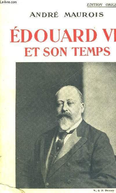 EDOUARD VII ET SON TEMPS - EXEMPLAIRE N°1365