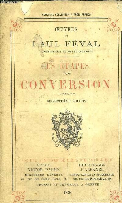 LES ETAPES D'UNE CONVERSION - 18E EDITION