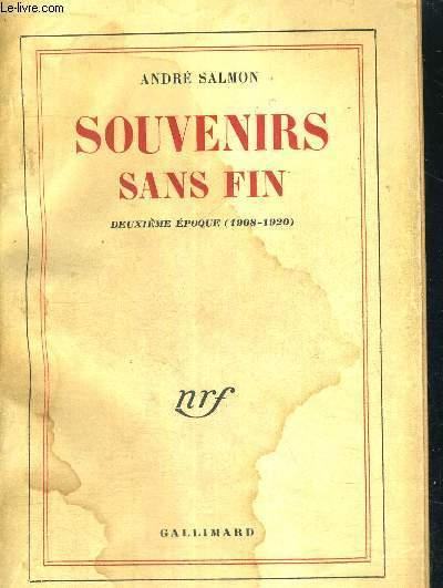 SOUVENIRS SANS FIN - 1903-1908 - 1908-1920 - 1ERE ET 2EME EPOQUE - 2 VOLUMES