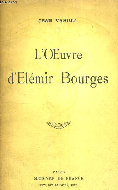 L'OEUVRE D'ELEMIR BOURGES
