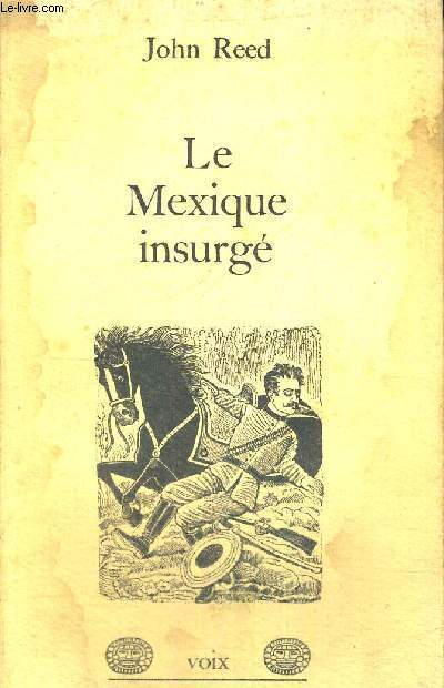 LE MEXIQUE INSURGE