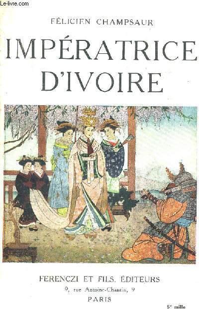 IMPERATRICE D'IVOIRE