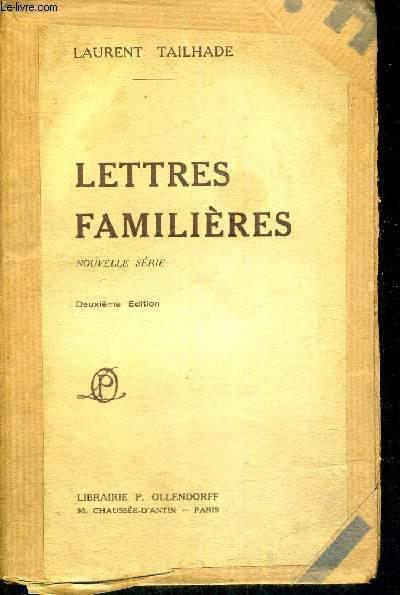 LETTRES FAMILIERES - NOUVELLE SERIE - DEUXIEME EDITION