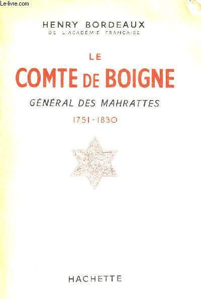 LE COMTE DE BOIGNE - GENERAL DES MAHRATTES - 1751-1830