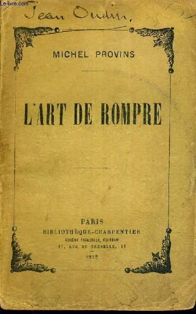 L'ART DE ROMPRE