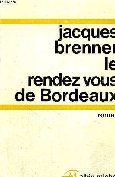 LE RENDEZ VOUS DE BORDEAUX
