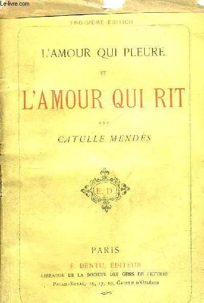 L'AMOUR QUI PLEURE ET L'AMOUR QUI RIT - 3EME EDITION