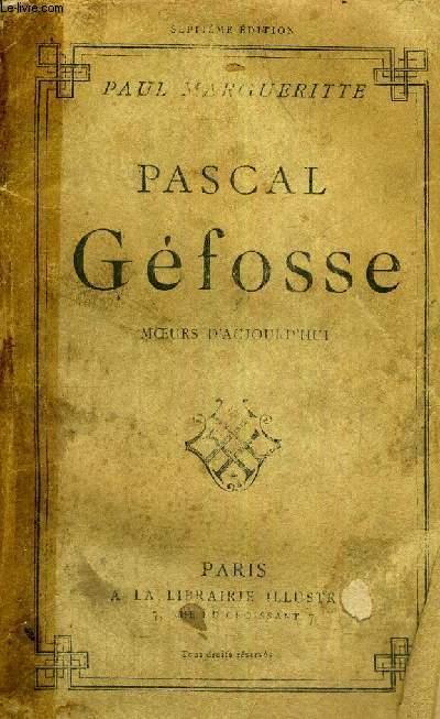 PASCAL GEFOSSE - MOEURS D'AUJOURD'HUI