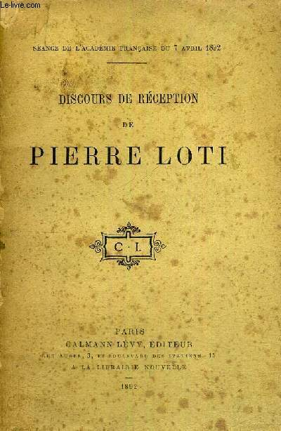 DISCOURS DE RECEPTION DE PIERRE LOTI