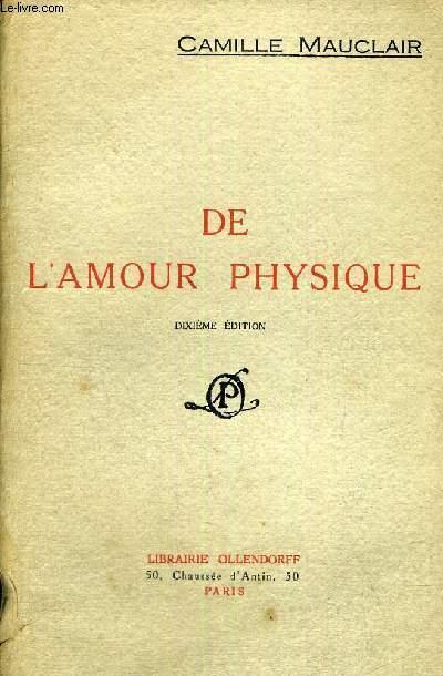 DE L'AMOUR PHYSIQUE - 10E EDITION