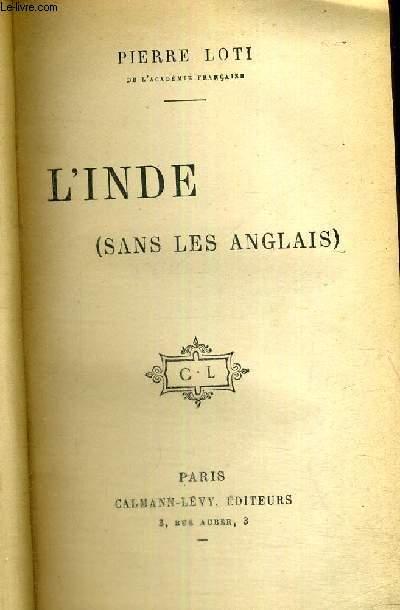 L'INDE - SANS LES ANGLAIS