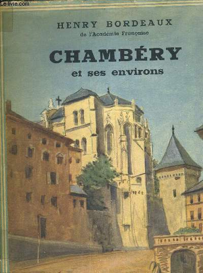 CHAMBERY ET SES ENVIRONS